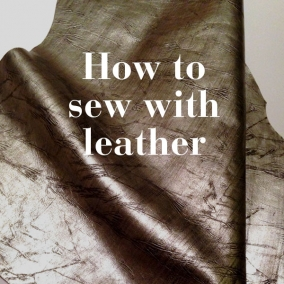 How to Sew with Leather