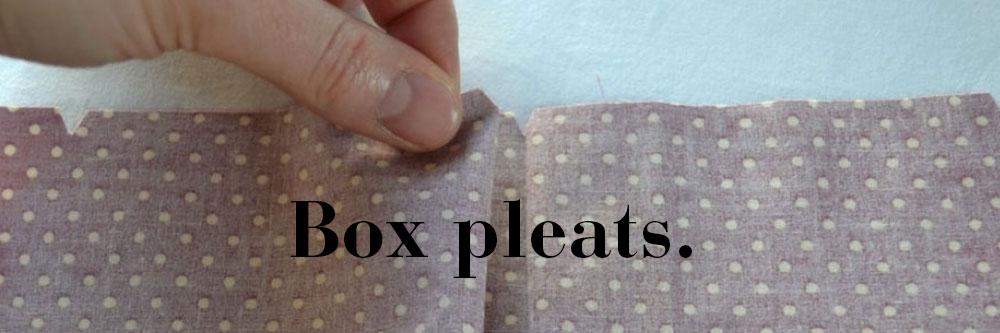 box-pleats